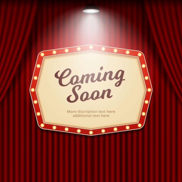 Coming soon retro theater sign illuminated by spotlight on cinema curtain background Premium Vector