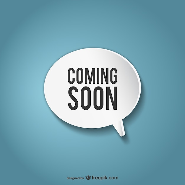 Coming soon speech bubble Free Vector