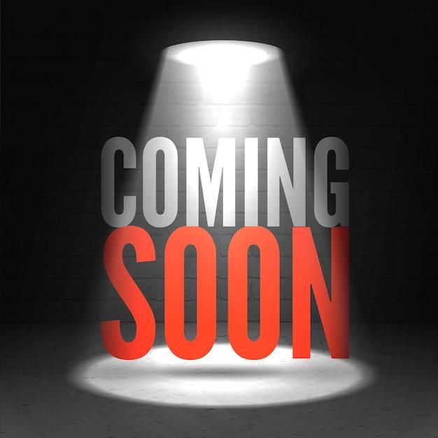 Coming soon in stage spotlight on dark background.  scene illuminated spotlight. Premium Vector