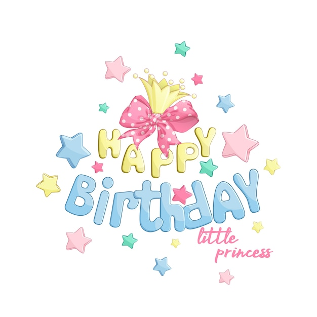 Composition happy birthday to the little princess. Premium Vector