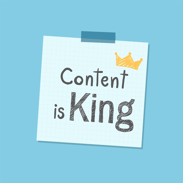 Content is king note illustration Free Vector