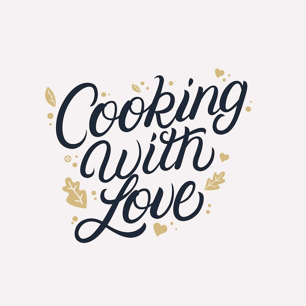 Cooking with love hand written lettering quote Premium Vector