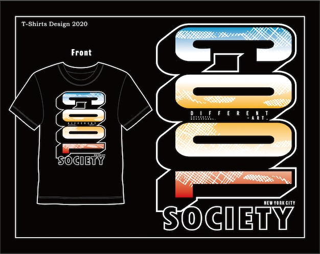 Cool society, vector typography illustration design Premium Vector