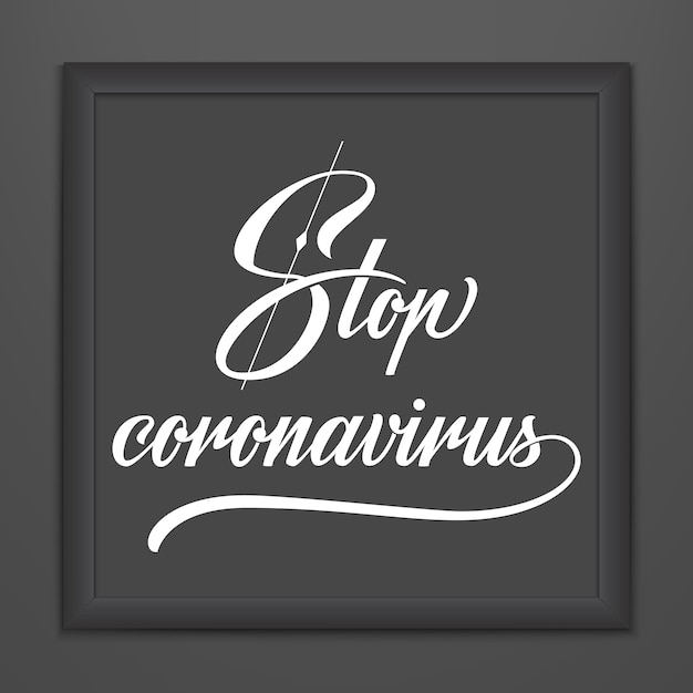 Остановите коронавирусную надпись в темной рамке. вектор рисованной типография дизайн. стоп coronavirus мотивационные цитаты. пандемическая вспышка covid-19 2019-ncov предупреждение. Бесплатные векторы