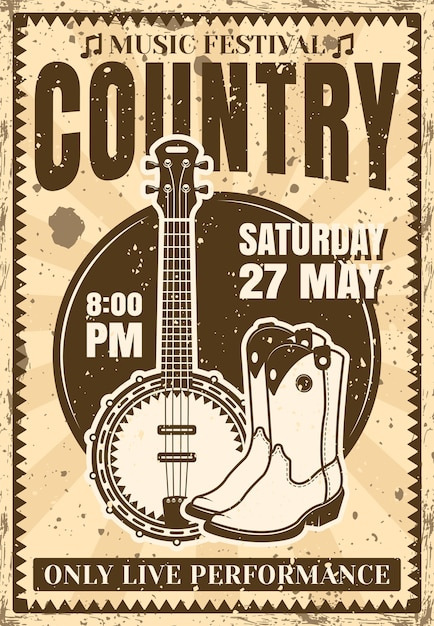 Country music festival poster in vintage  with banjo guitar and cowboy boots  illustration for concert or event. layered, separate grunge texture and text Premium Vector