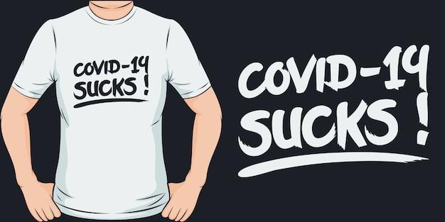 Covid-19 отстой. уникальный и модный дизайн футболки covid-19. Premium векторы