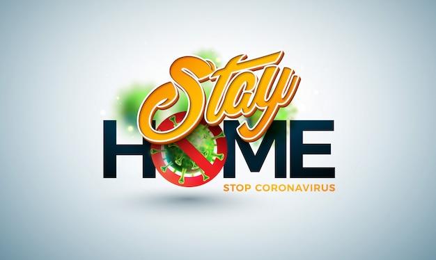 Остаться дома. остановить дизайн коронавируса с помощью вируса covid-19 в микроскопическом представлении Бесплатные векторы