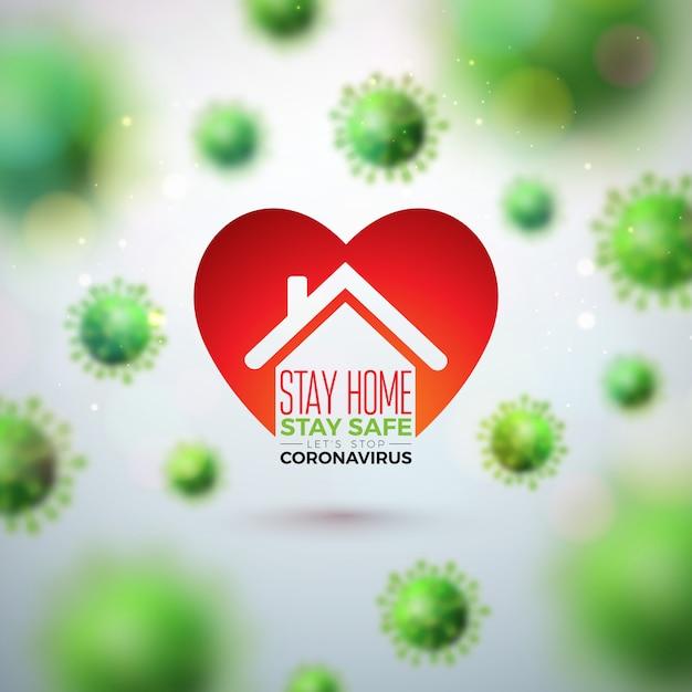 家にいる。おげんきで。落下するcovid-19ウイルスとハート型の抽象的な家でコロナウイルスのデザインを停止します。 無料ベクター