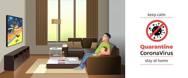 コロナウイルスcovid-19、隔離動機付けのポスター。父と息子がコロナウイルスの自己検疫中に自宅でテレビを見ている。冷静を保ち、家の引用漫画イラストを滞在 Premiumベクター