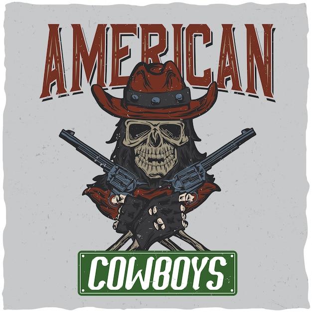 두개골 ath 손에 두 총을 가진 모자의 일러스트와 함께 카우보이 티셔츠 라벨 디자인. 무료 벡터