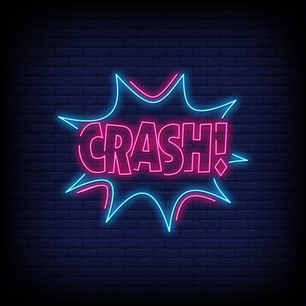 Crash neon signs Premium Vector