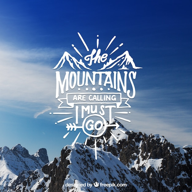 Creative lettering and quote design on mountain background Free Vector