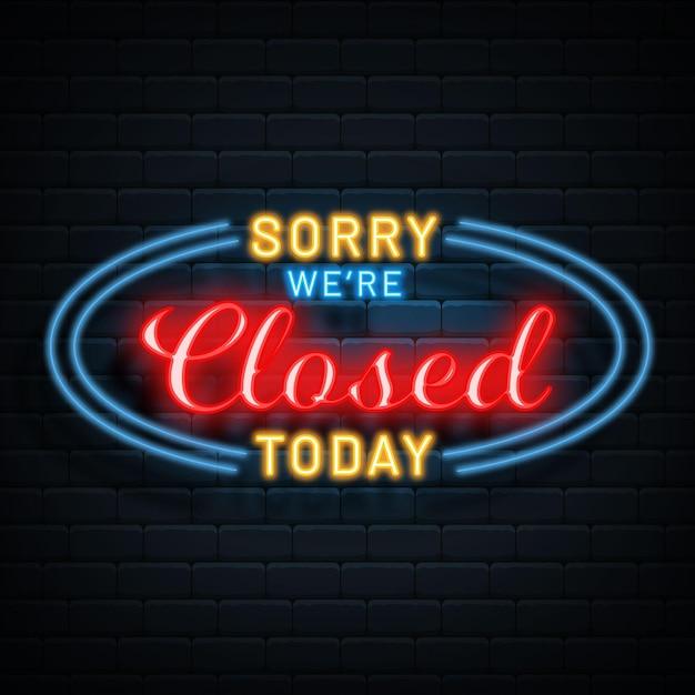 クリエイティブ申し訳ありませんが、ネオンサインは閉鎖されています 無料ベクター