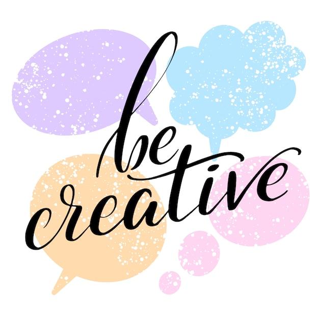 Надпись фразу быть creativeprint, карта, плакат. Premium векторы