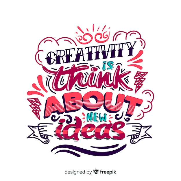 Creativity quote background lettering style Free Vector