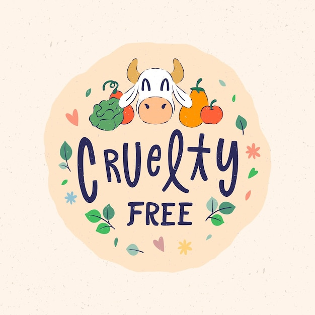 Cruelty free message with cow drawn Free Vector