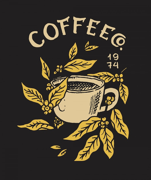 Cup of coffee with leaves. logo and emblem for shop. cacao beans and grains. vintage retro badge. templates for t-shirts, typography or signboards. hand drawn engraved sketch. Premium Vector