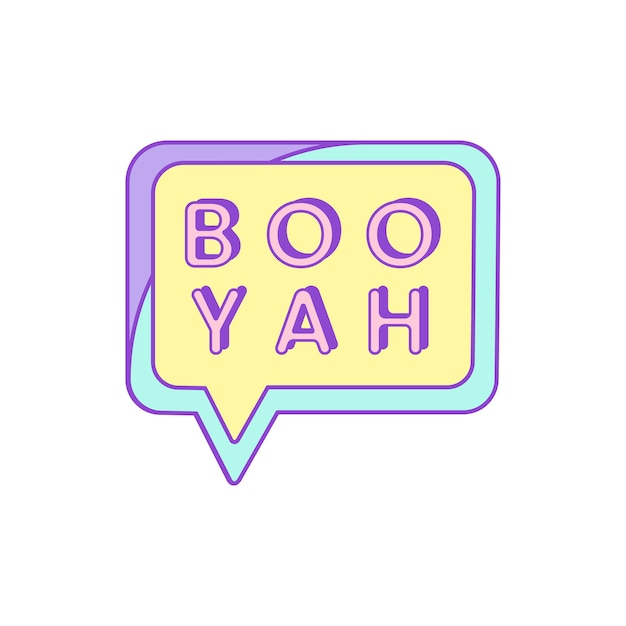 Cute and girly boo yah badge vector Free Vector