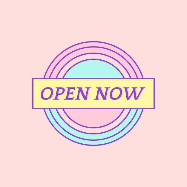 Cute and girly open now badge vector Free Vector