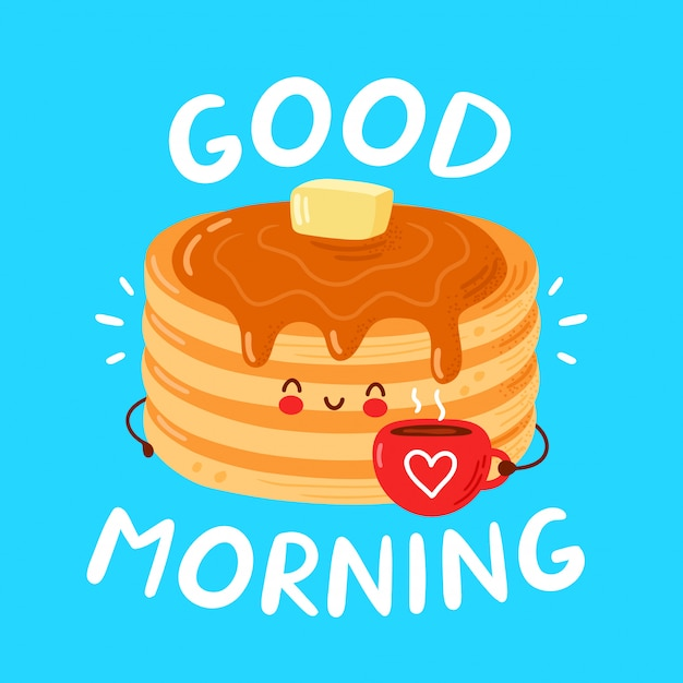 Cute happy funny pancakes. good morning card Premium Vector