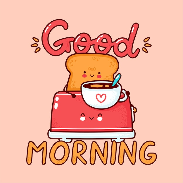 Cute happy toast with coffee mug in toaster. flat line cartoon kawaii character icon. hand drawn style illustration. good morning card, toast with coffee poster concept Premium Vector