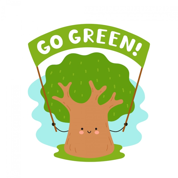 Cute happy tree hold banner. go green card. isolated on white . vector cartoon character illustration design,simple flat style. save tree,ecology concept Premium Vector