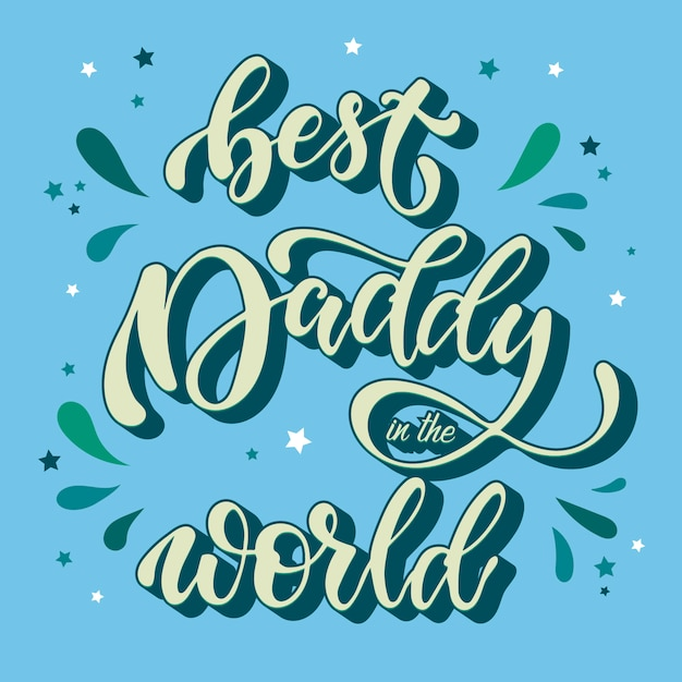 Cute lettering quote for father's day Premium Vector