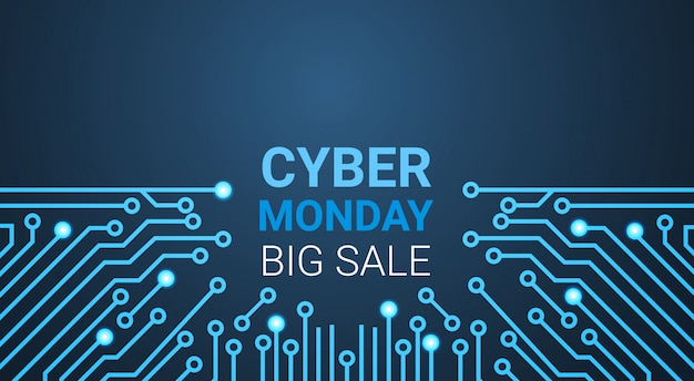 Cyber monday big sale banner over circuit, special discount for technology shopping concept Premium Vector