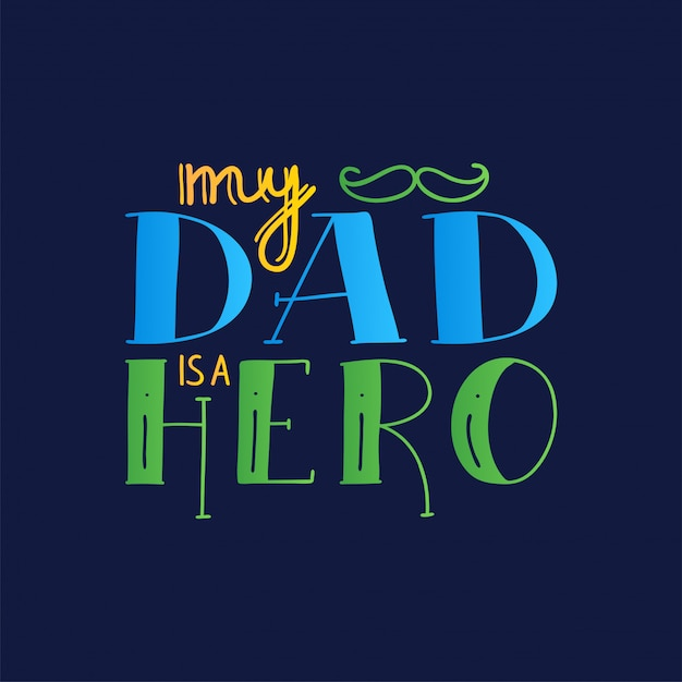 Dad super hero doodle quote in handwritten style. love daddy lettering phrase. Premium Vector