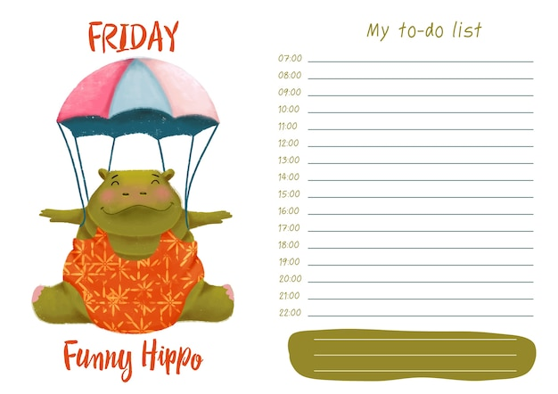 Daily planner with illustration of cute cartoon funny hippo. my day to-do list on friday Premium Vector