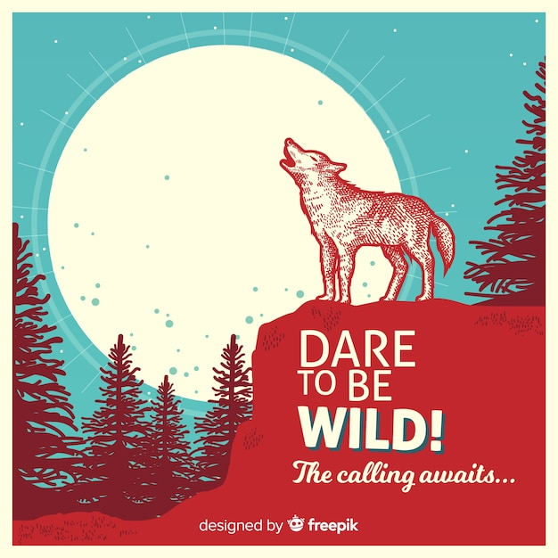 Dare to be wild! text with wolf and background Free Vector
