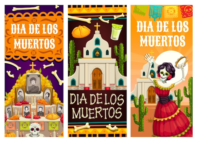 Day of the dead or dia de los muertos  banners of mexican fiesta holiday. catrina skeleton, sugar skull, bread and tequila on altar, church, cactuses and candles, marigold and papel picado flags Premium Vector