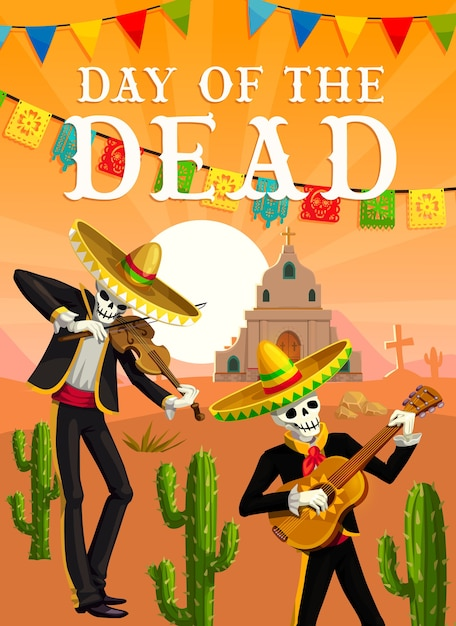 Day of the dead mexican fiesta musician skeletons.  dead mariachi of dia de los muertos festival with sombrero hats, guitar and violin, cactuses, church, tombstones and papel picado flag garland Premium Vector