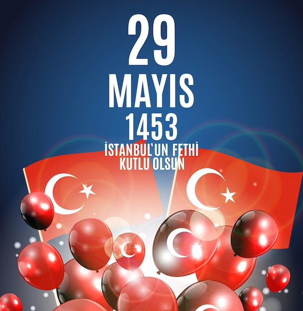 Day of istanbul'un fethi kutlu olsun with translation:  day is happy conquest of istanbul.  turkish holiday greetings. Premium Vector