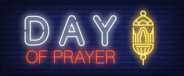 Day of Prayer neon sign. Glowing bar lettering\ and lantern