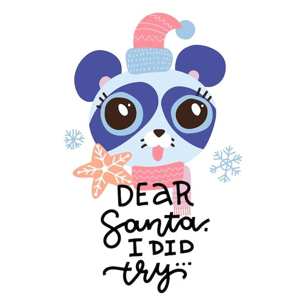 親愛なるサンタさん、私は試しました-フレーズレタリング。サンタの帽子のクリスマス手描きパンダの顔。 Premiumベクター