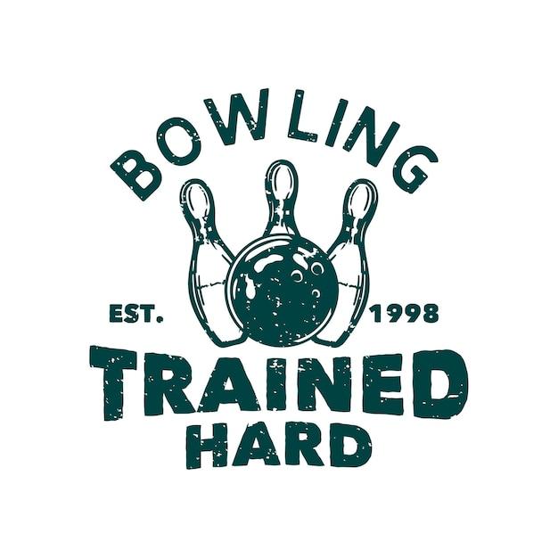 Дизайн боулинг тренировался усердно в 1998 году с шаром для боулинга ударяя по булавке боулинг винтажная иллюстрация Premium векторы