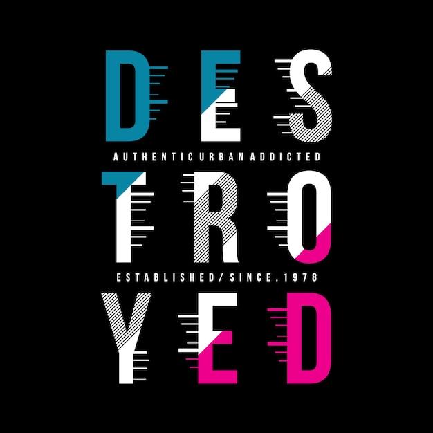 Destroyed typography garphic t shirt Premium Vector