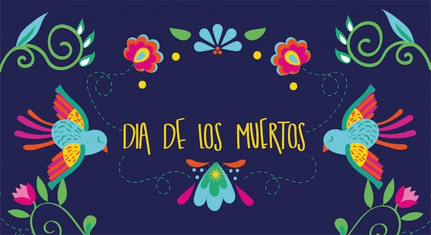 Dia de muertos card lettering with birds and flowers Free Vector