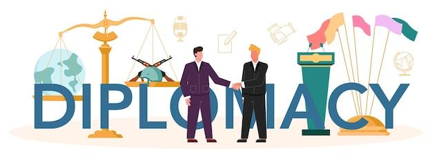 外交活版印刷のヘッダー。国際関係と政府のアイデア。 Premiumベクター