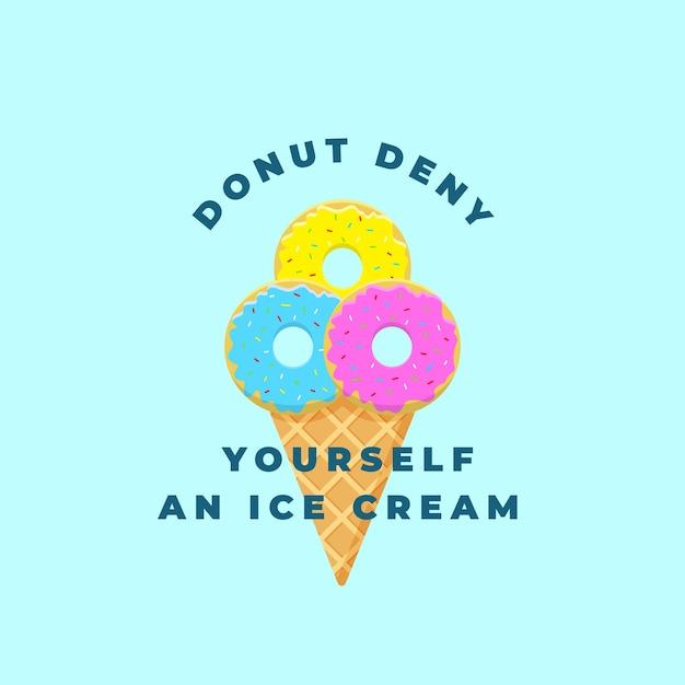 Donut deny yourself an ice cream. Premium Vector