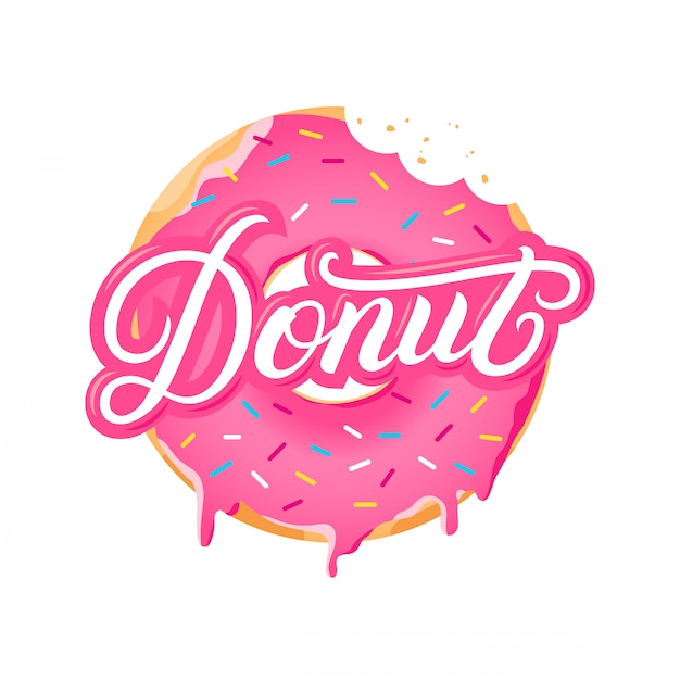 Donut hand written lettering text and realistic sweet donut Premium Vector