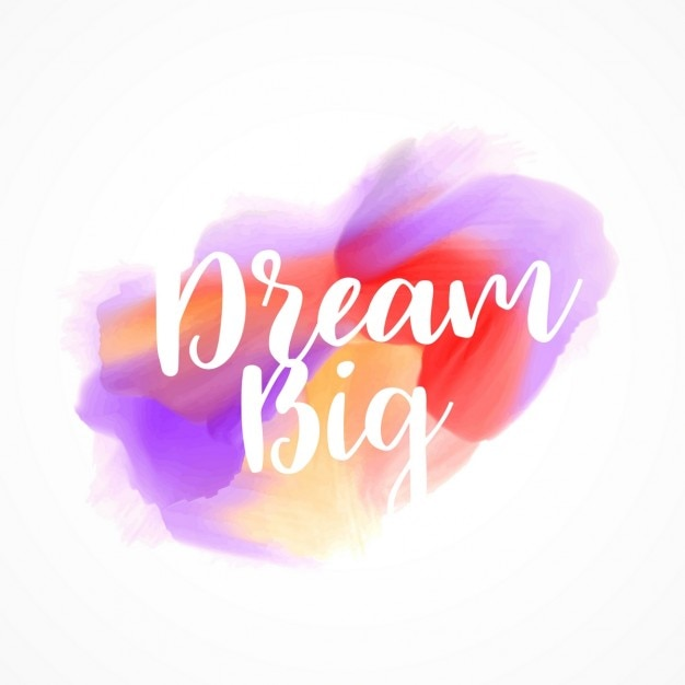 Dream Big, Artistic Quote Free Vector