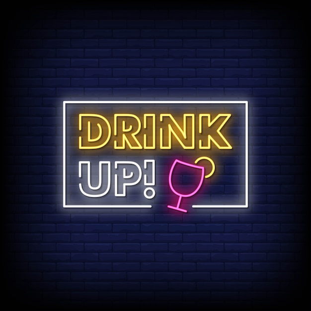 Drink up neon signs style text vector Premium Vector