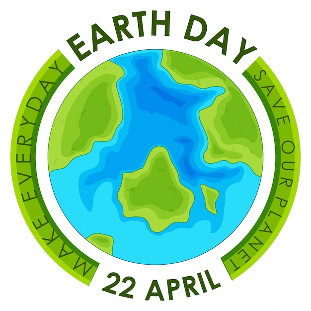 Earth day 22 april. save our planet, make everyday Free Vector