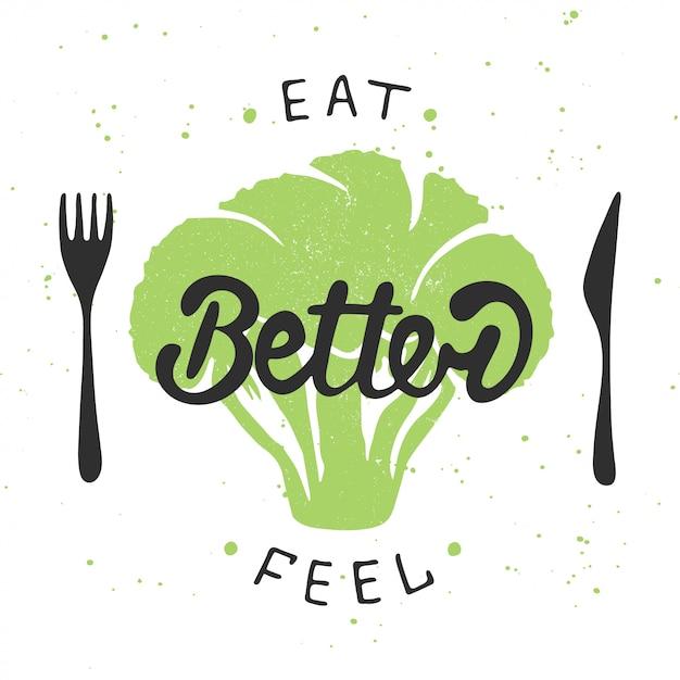 Eat better, feel better with green broccoli. Premium Vector