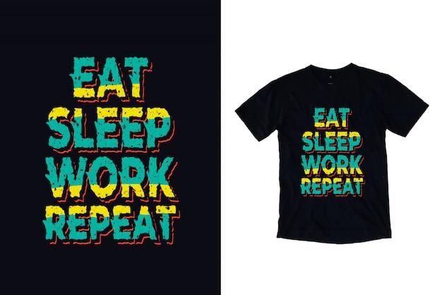 Ешьте спать, повторяйте типографику дизайн футболки Premium векторы