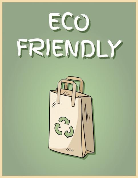 Eco friendly paper bag poster. motivational phrase. Premium Vector