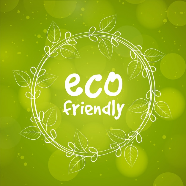 Eco Friendly text design in circular frame, Creative green abstract background for Nature concept.