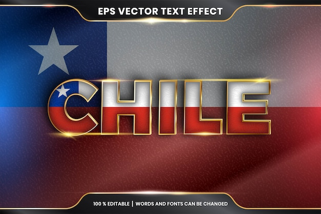 Editable text effect - chile with its national country flag Premium Vector